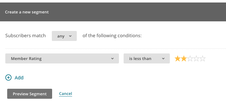 segment conditions for unengaged subscribers