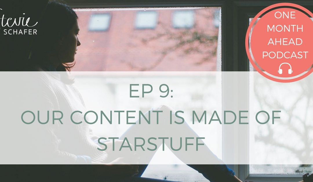 9. Our Content Is Made of Starstuff