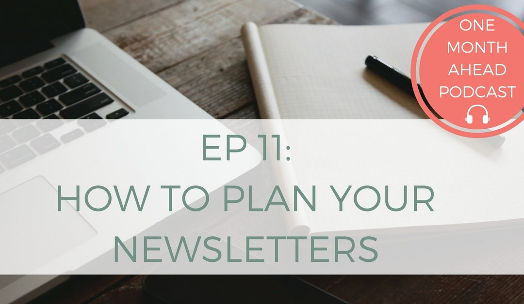 11. How To Plan Your Newsletters