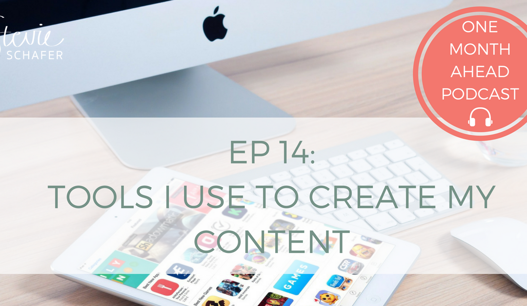 Tools I Use to CREATE My Content