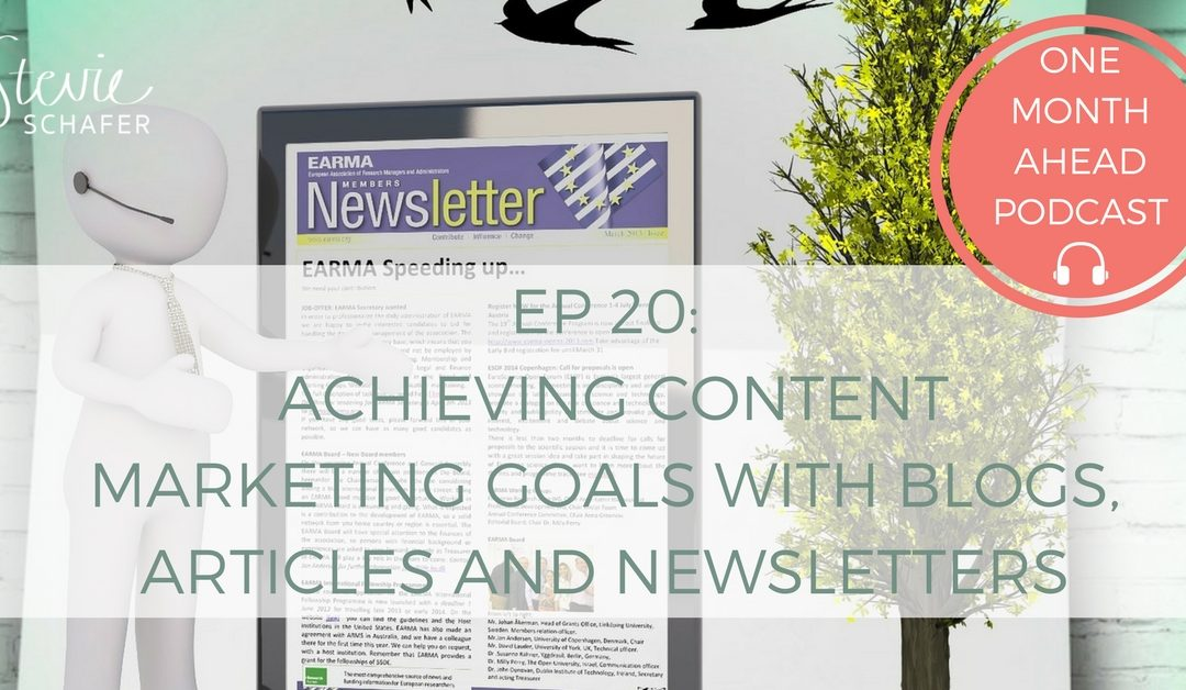 Achieving Content Marketing Goals with Blogs, Articles and Newsletters