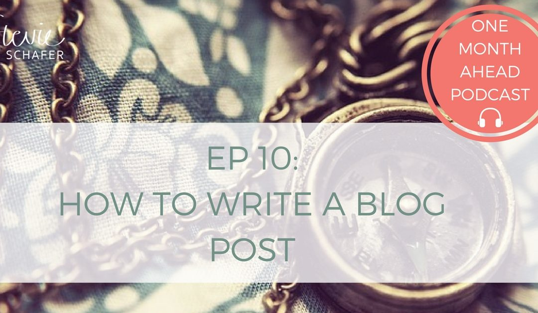 10. How To Write A Blog Post