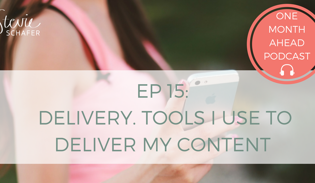 DELIVERY. Tools I Use To Deliver My Content